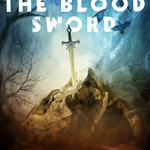 The Blood Sword by Aaron Gansky