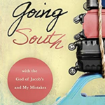 Going South by Marcia Moston