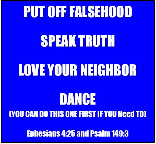 Ephesians 4:25 and Psalm 149:3