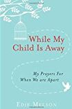 while-my-child-is-away
